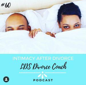 The LDS Divorce Coach – Intimacy After Divorce